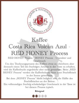 Costa Rica Volcán Azul - RED HONEY Process Kaffee in der Darstellung