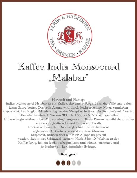 "India Monsooned ""Malabar"" Kaffee in der Darstellung"